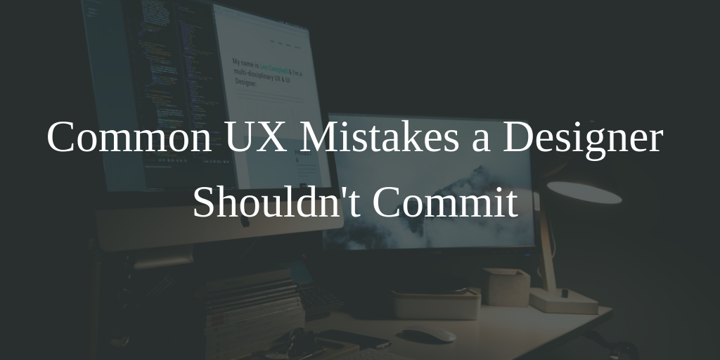 Common UX Mistakes