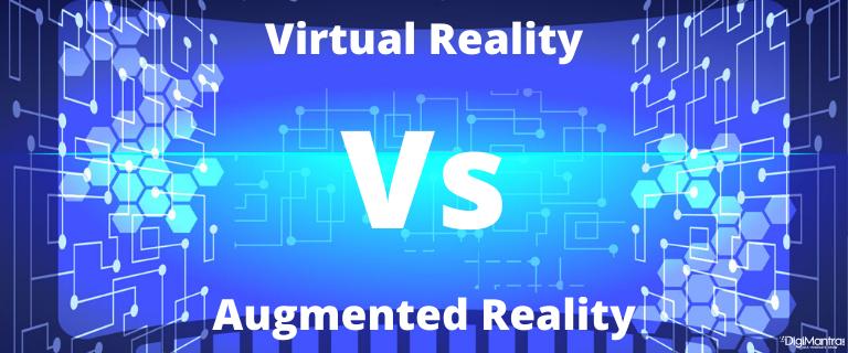 Virtual Reality Vs. Augmented Reality