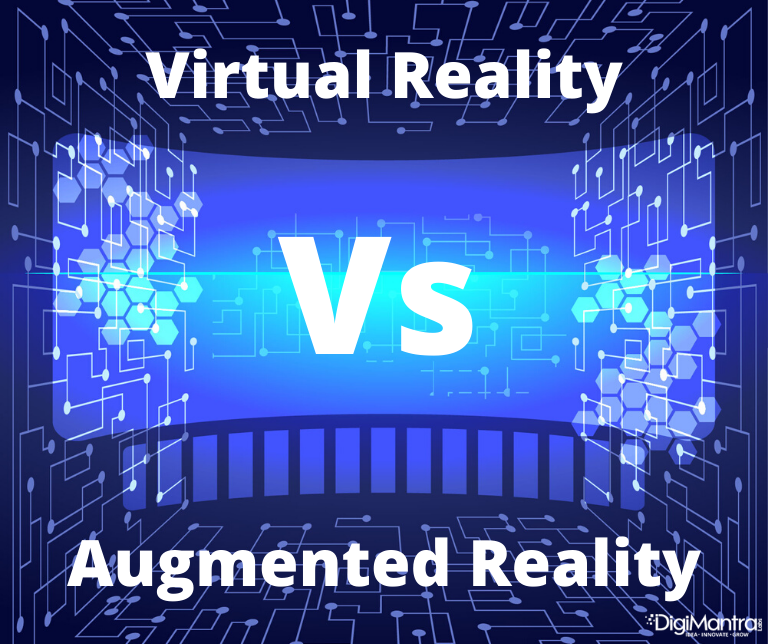 Virtual reality vs. augmented reality