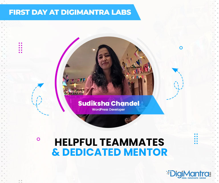 First day at digimantra labs