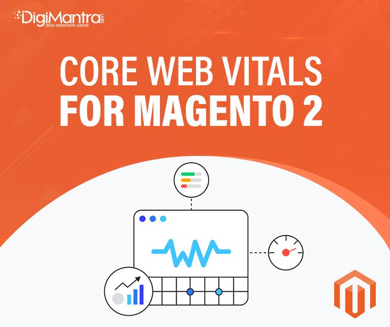 Google core web vitals for Magento 2